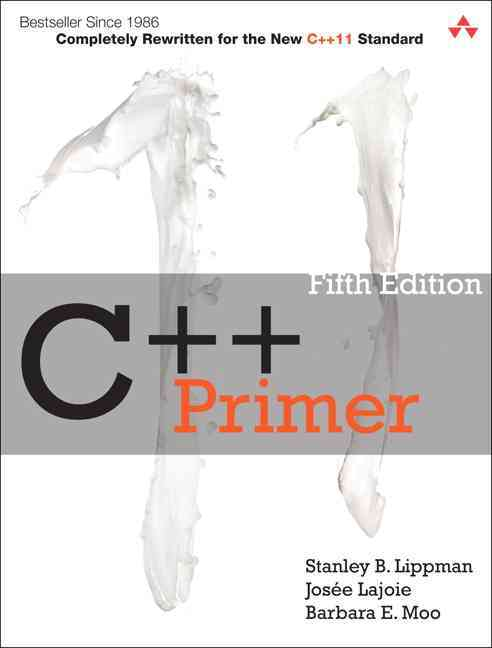C++ Primer By Lippman, Stanley B./ Lajoie, Josee/ Moo, Barbara E.